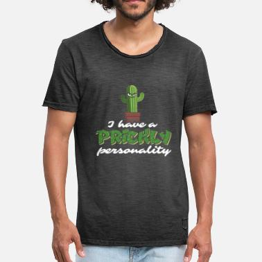 Prickly I Have A Prickly Personality Gift - Men's Vintage T-Shirt