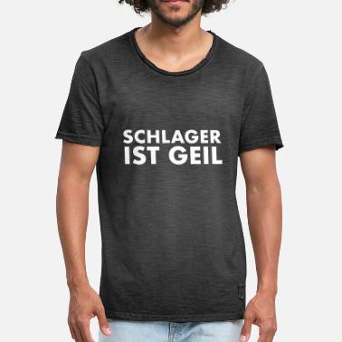 Schlager Schlager is horny - Men's Vintage T-Shirt