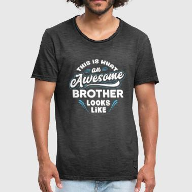 Awesome Brother Looks Like This Is What An Awesome Brother Looks Like - Men's Vintage T-Shirt