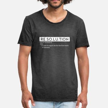 Résolution Résolutions d'intention résolution Re.so.lu.tion - T-shirt vintage Homme