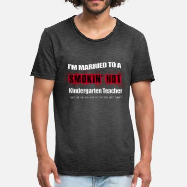 Redheads Married Smokin' Hot Kindergarten Teacher Funny - Men's Vintage T-Shirt