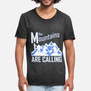 The Mountains Are Calling the Mountains are calling - Männer Vintage T-Shirt