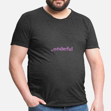 Wonderful wonderful - Men's Vintage T-Shirt