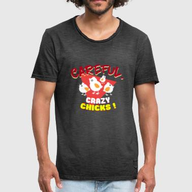 Crazy chicks - Men's Vintage T-Shirt