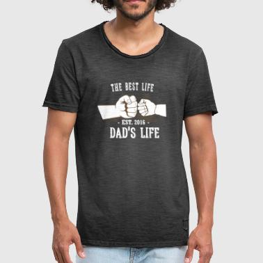 Vuist The Best Life - Dads Life - 2016 - Mannen Vintage T-shirt