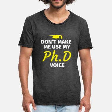 Phd PhD thesis PhD graduation gift - Men's Vintage T-Shirt