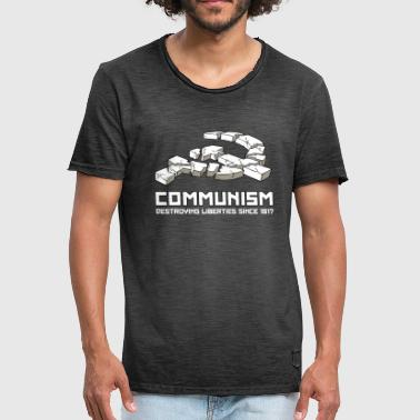 Communism, Destroying Liberties since 1917 - Vintage-T-shirt herr