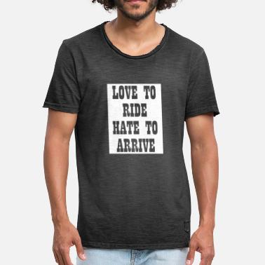 Biker Quotes Love To Ride Motorcycle Bike Biker Saying Quote - Men's Vintage T-Shirt