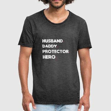 Hero Protector HUSBAND DADDY PROTECTOR HERO - Men's Vintage T-Shirt