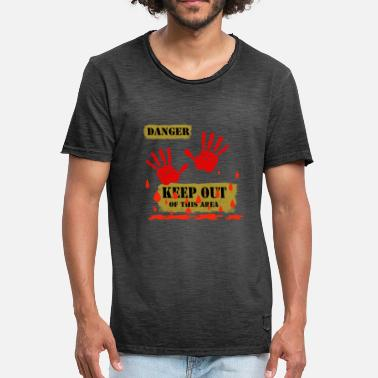 Hand Of Blood Danger keep out of this Area 2 - Männer Vintage T-Shirt