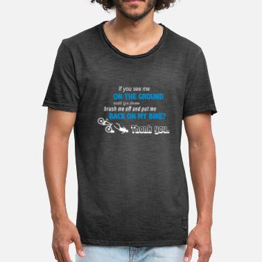 If you see me on the ground - Men's Vintage T-Shirt