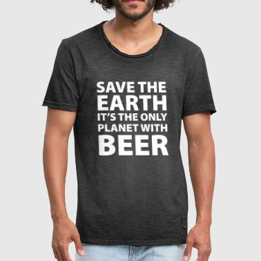 beer - save the earth - Mannen Vintage T-shirt