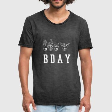 Bday bday - T-shirt vintage Homme