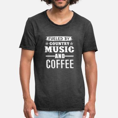 Country Music Gevoed door Country Music And Coffee - Mannen Vintage T-shirt