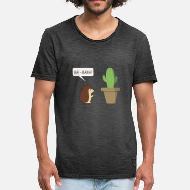 Hedgehog Cactus Hedgehog and cactus - Mom is that you? - Men's Vintage T-Shirt