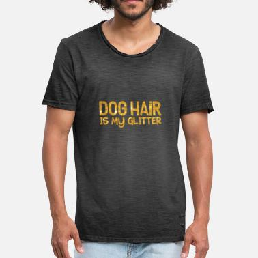 Sparkle Dog hair is my glitter - gold - Men's Vintage T-Shirt