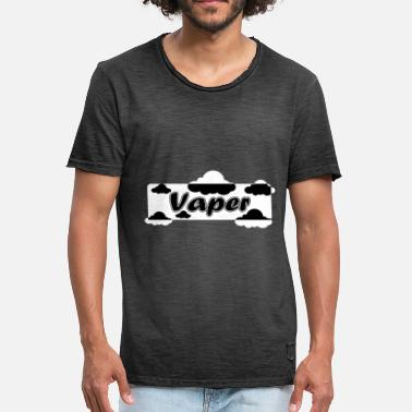 Vapers vaper - Men's Vintage T-Shirt