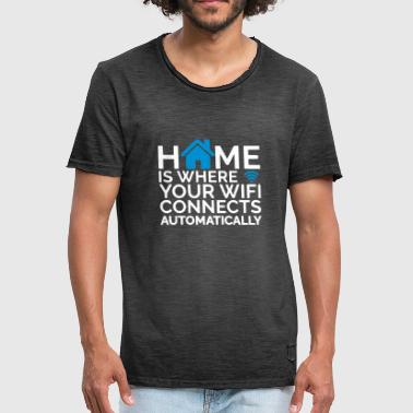 home is where your wifi connects automatically - Männer Vintage T-Shirt