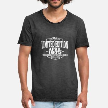 1975 Limited Edition Limited edition april 1975 - Men's Vintage T-Shirt