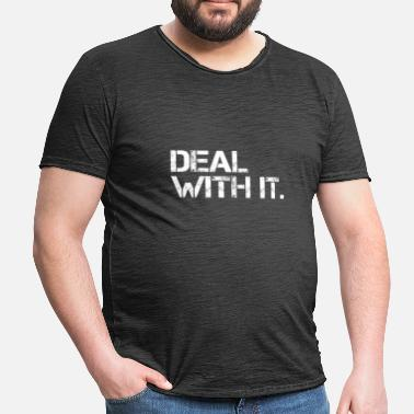 Deal Deal With It - Men's Vintage T-Shirt