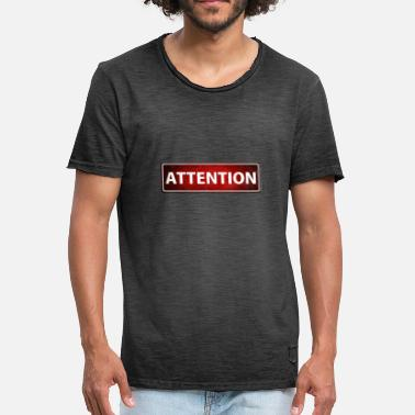 Attention Please Attention - Männer Vintage T-Shirt