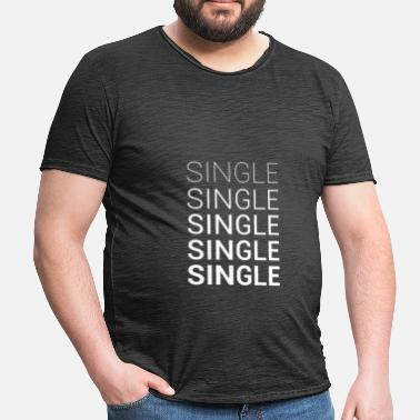 Dating Single Solo Single Dating - T-shirt vintage Homme