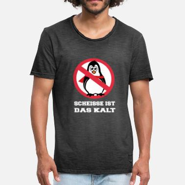 Shit Red Shit is cold - Penguin white - Men's Vintage T-Shirt