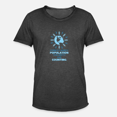 Populism World Population Day 2018 World Globe Population - Men's Vintage T-Shirt