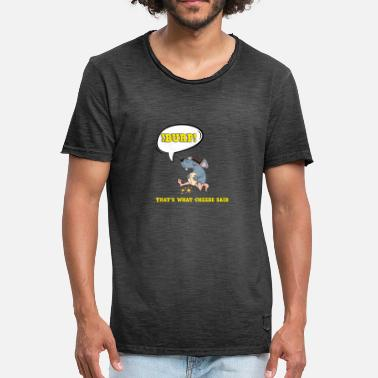Tee Maus That's what cheese said spaß Maus Käse T-Shirt - Männer Vintage T-Shirt