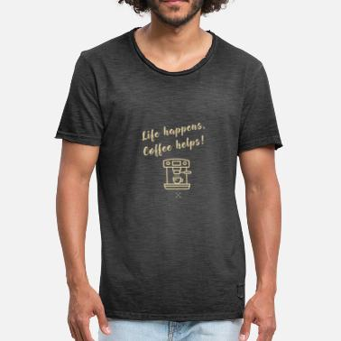 coffee helps life happens saying coffee cafe baris - Men's Vintage T-Shirt
