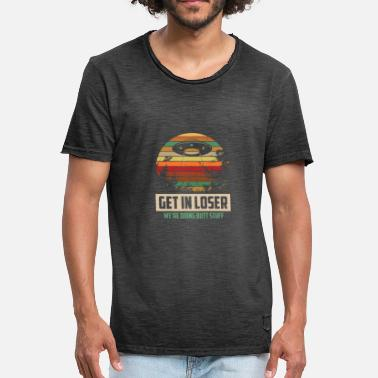 Stuff Camping Hiking Get In Loser We re Doing Butt Stuff - Männer Vintage T-Shirt