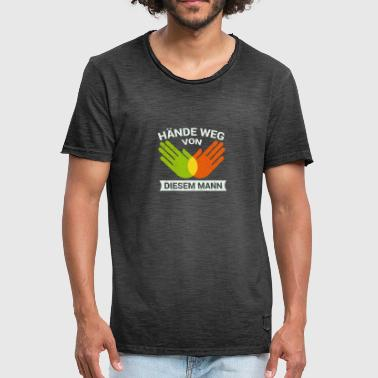 Hands Off Hands Off From This Man - Men's Vintage T-Shirt