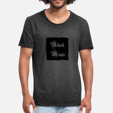 Black Magic Black magic - Men's Vintage T-Shirt