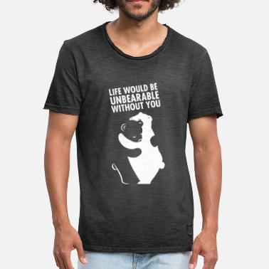 Miss Life Would Be Unbearable Without You - Vintage-T-skjorte for menn