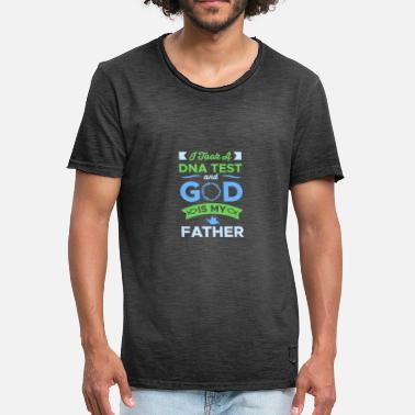 God Father God Is My Father - Men's Vintage T-Shirt