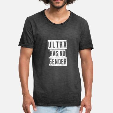 Ultra Voetbal Ultra Has No Gender - Ultra T-shirt - Mannen Vintage T-shirt