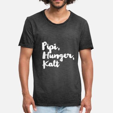 Pipi Pipi, hunger, cold - Men's Vintage T-Shirt