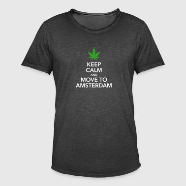 keep calm move to Amsterdam Holland Cannabis Weed - Männer Vintage T-Shirt