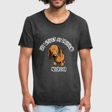 Life Without my Dachshund - Dackel - Männer Vintage T-Shirt