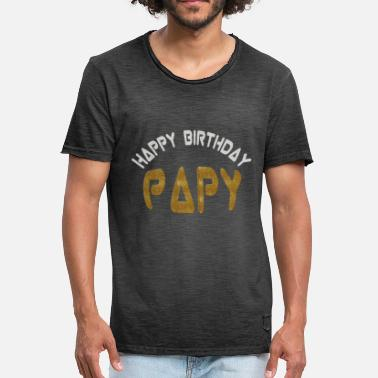 Monsieur Univers Happy birthday papy - T-shirt vintage Homme