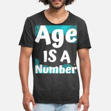 Coming Of Age AGE IS A NUMBER - Men's Vintage T-Shirt