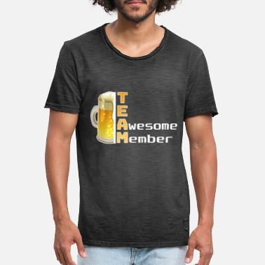 Team Awesome Beer Team Awesome Member funny gift idea - Men's Vintage T-Shirt
