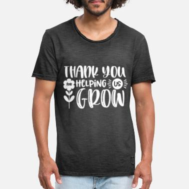 Grow Thank You Helping Us Grow Gift Thank You Mom Dad - Men's Vintage T-Shirt
