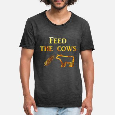 Feed To Feed the cows - Men's Vintage T-Shirt