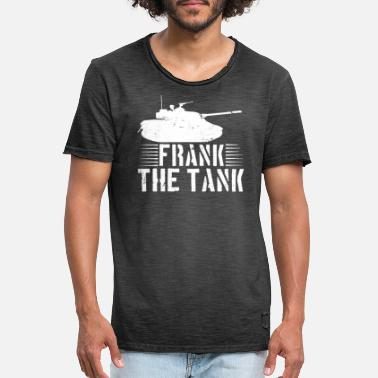 Frank Frank the tank tanks - Men's Vintage T-Shirt