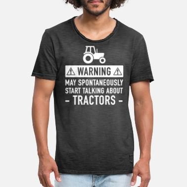 Warning Talk About Tractors Funny Tractor Gift Idea - Men's Vintage T-Shirt