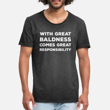 Shop Bald Head Quotes T Shirts Online Spreadshirt