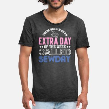 Sewing An Extra Day Called Sewday - Men's Vintage T-Shirt