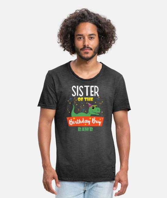 Dinosaurs T-Shirts - Sister of the Birthday Boy Dinosaur Cute Sistersau - Men's Vintage T-Shirt washed black