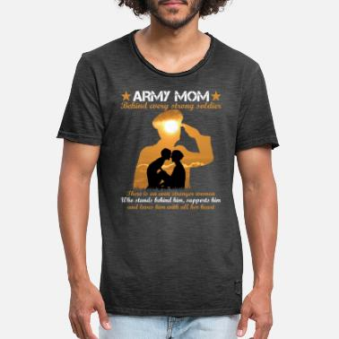 Soldier Of Fortune Army Mom Behind Every Strong Soldier - T-shirt vintage Homme